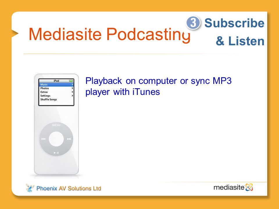 Mediasite Podcasting Subscribe & Listen