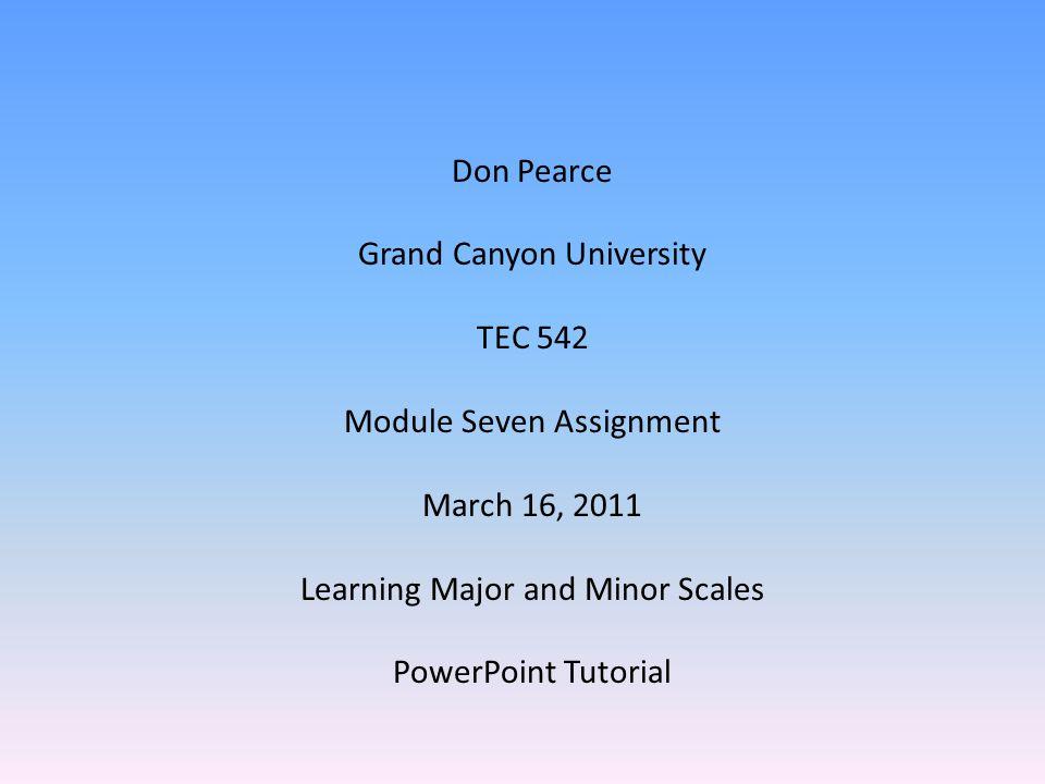 Grand Canyon University TEC 542 Module Seven Assignment March 16, 2011