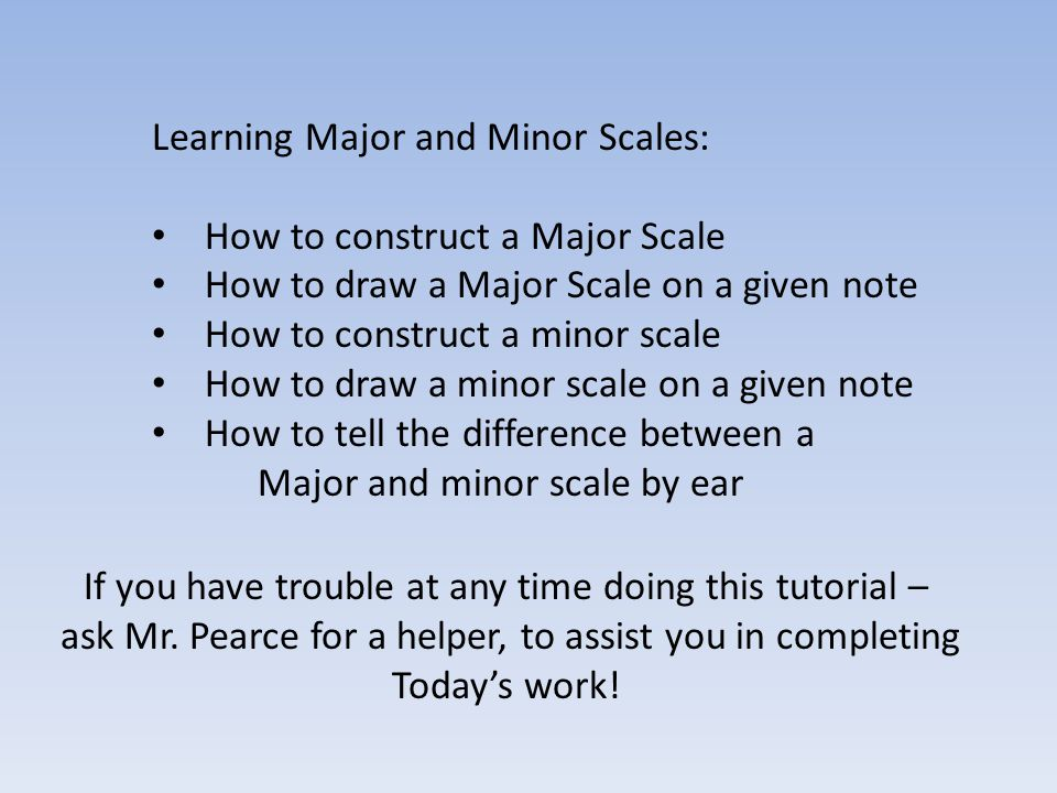Learning Major and Minor Scales: How to construct a Major Scale