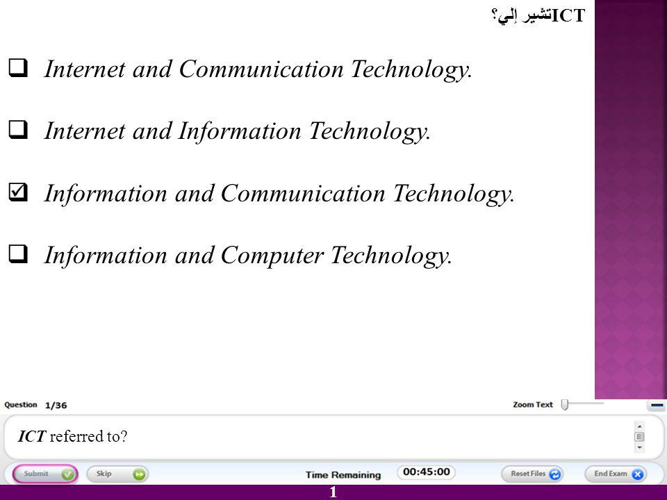 Internet and Communication Technology.