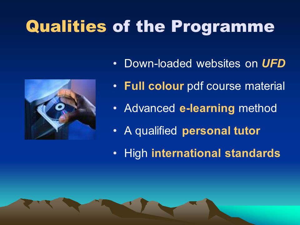 Qualities of the Programme