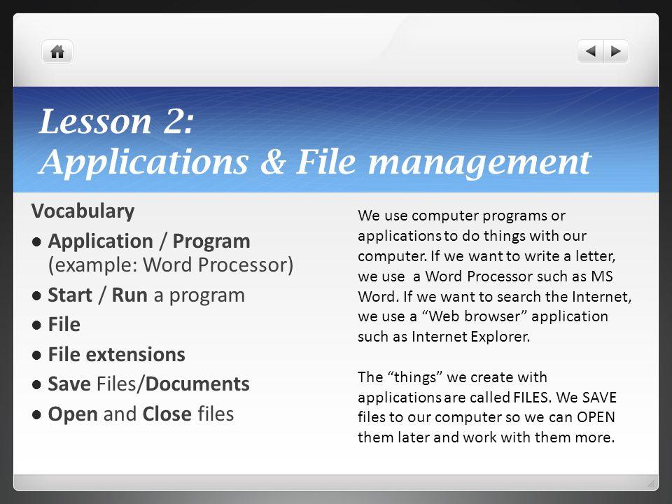 Lesson 2: Applications & File management