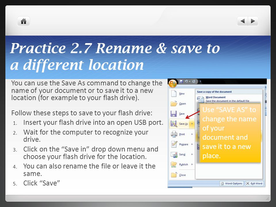 Practice 2.7 Rename & save to a different location