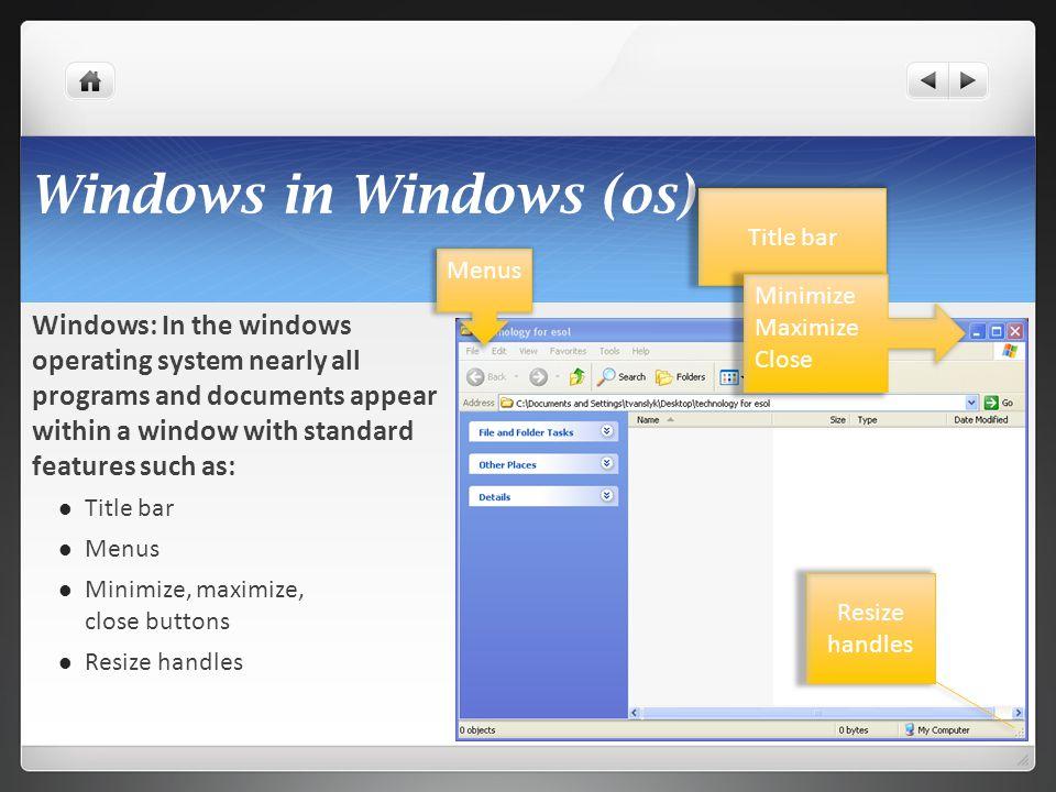 Windows in Windows (os)