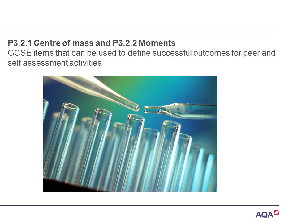 P3.2.1 Centre of mass and P3.2.2 Moments