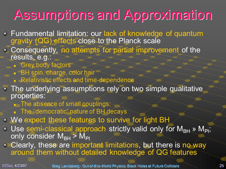 Assumptions and Approximation