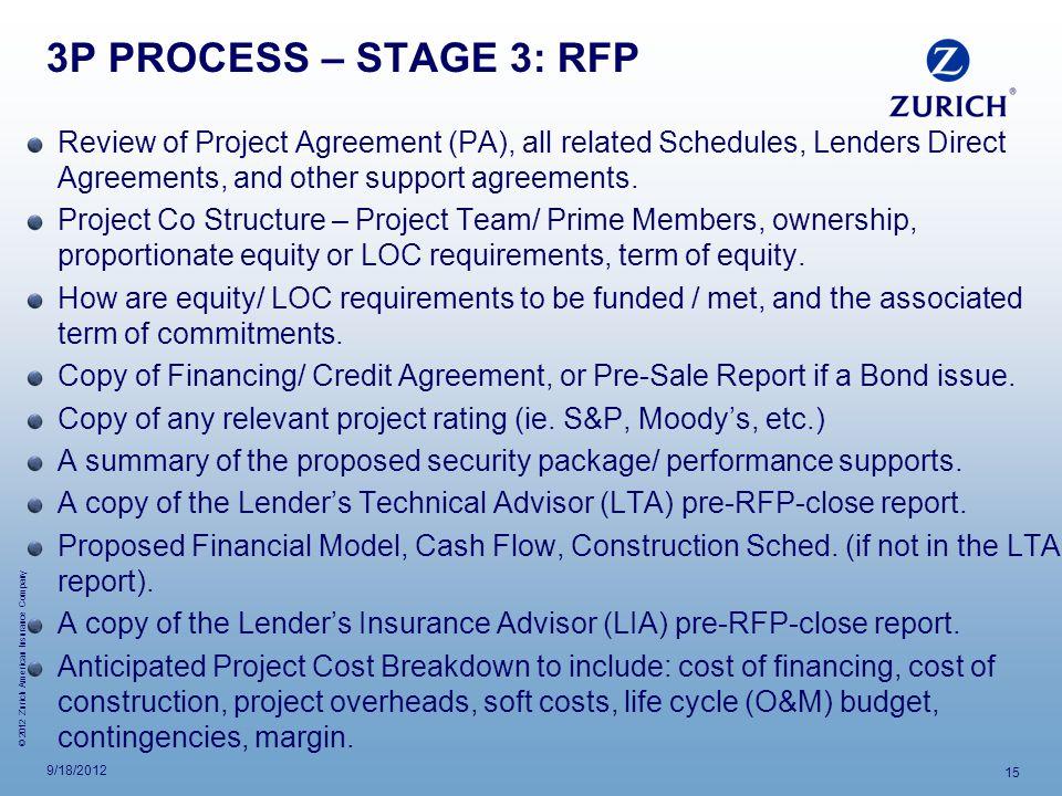 3P PROCESS – STAGE 3: RFP Review of Project Agreement (PA), all related Schedules, Lenders Direct Agreements, and other support agreements.