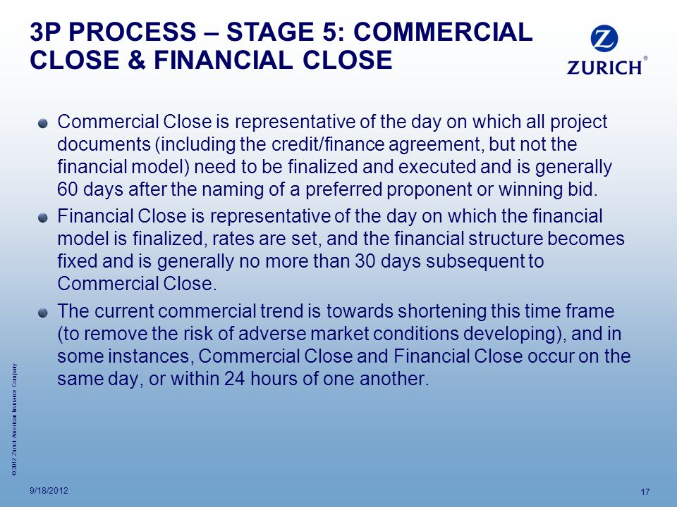 3P PROCESS – STAGE 5: COMMERCIAL CLOSE & FINANCIAL CLOSE