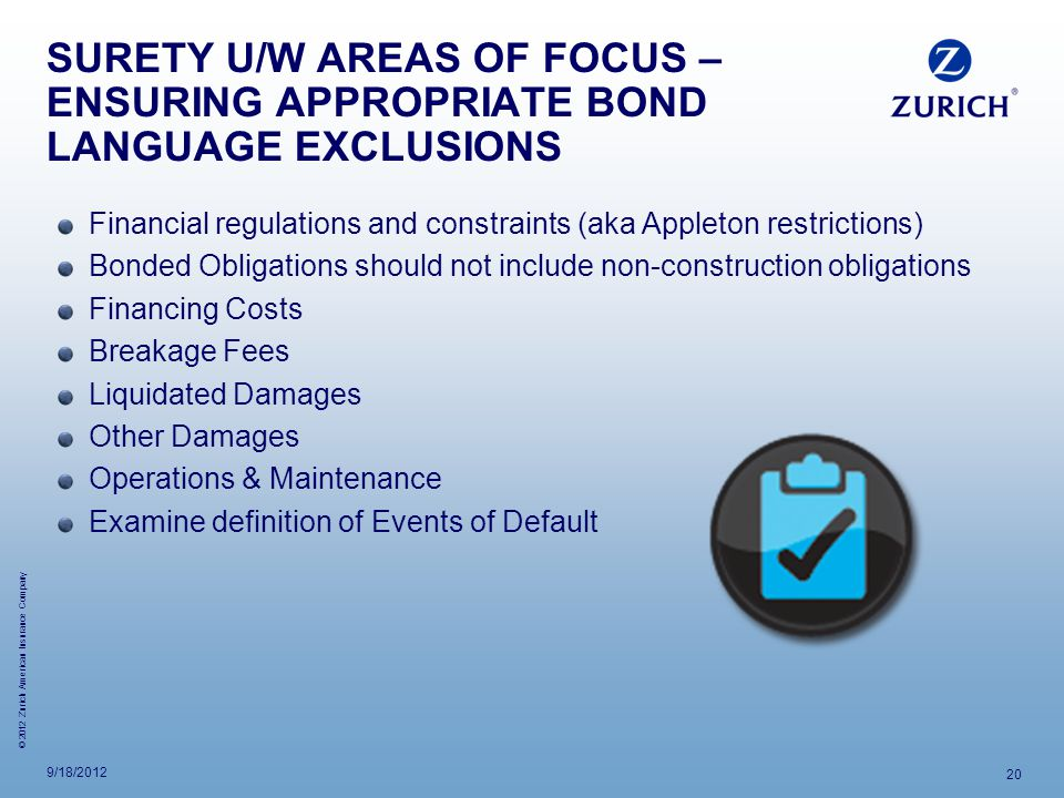 SURETY U/W AREAS OF FOCUS – ENSURING APPROPRIATE BOND LANGUAGE EXCLUSIONS