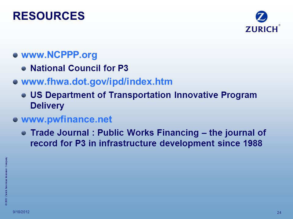 RESOURCES www.NCPPP.org www.fhwa.dot.gov/ipd/index.htm