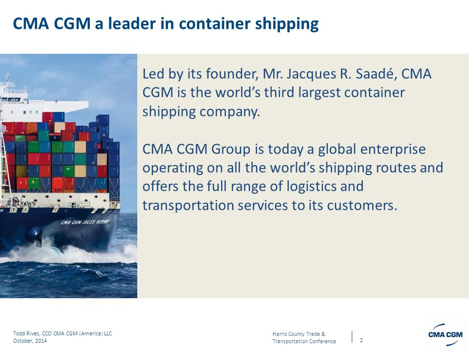 CMA CGM a leader in container shipping