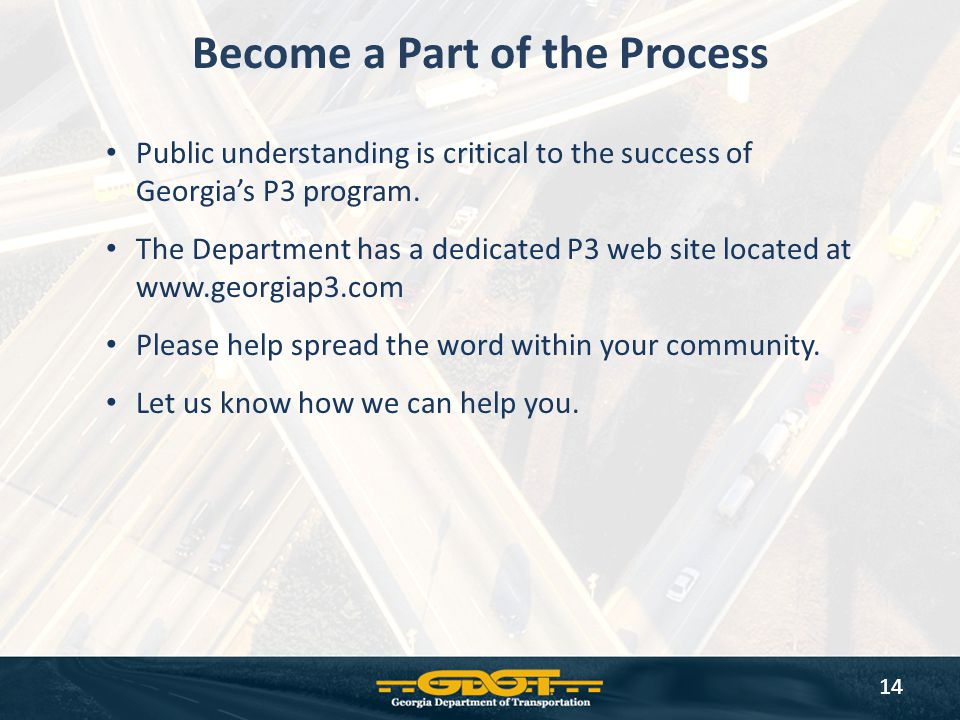 Become a Part of the Process