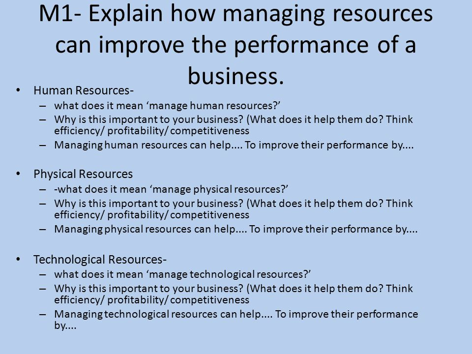 how human and physical resources improve Human and material resources as correlates  financial physical resources)  human resources within the educational.
