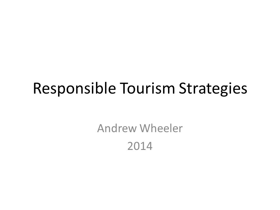 Responsible Tourism Strategies