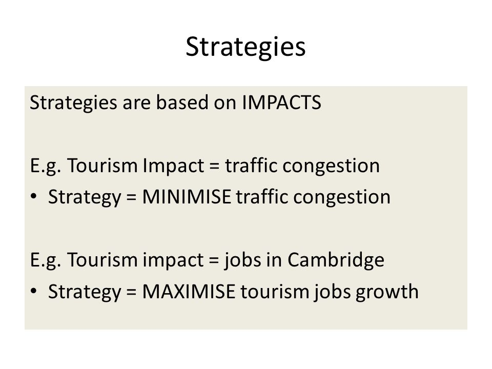 Strategies Strategies are based on IMPACTS