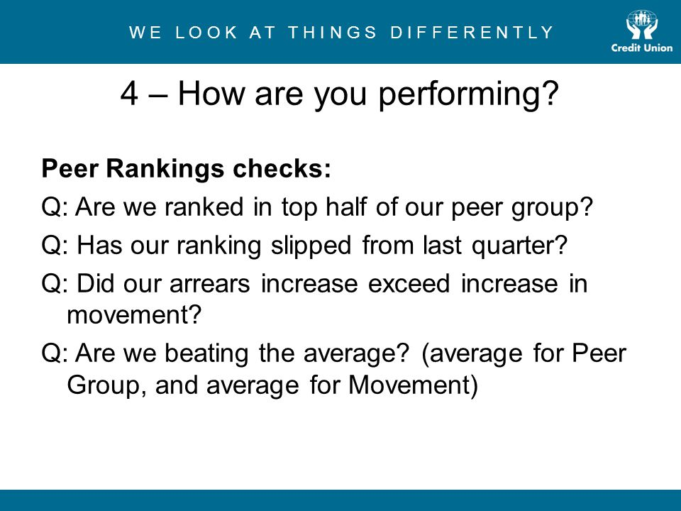 4 – How are you performing