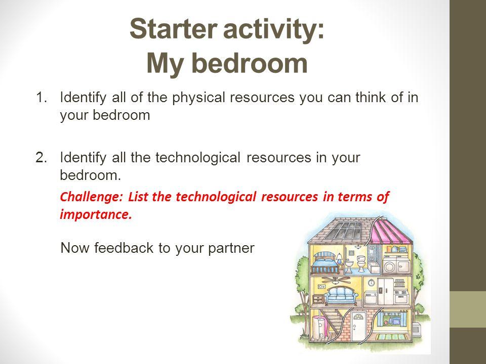 Starter activity: My bedroom