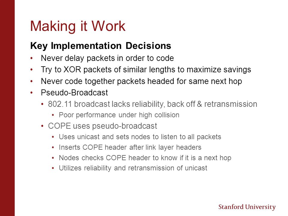 Making it Work Key Implementation Decisions