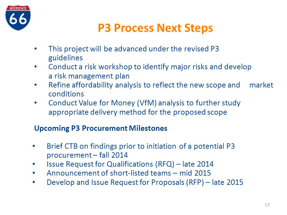 P3 Process Next Steps This project will be advanced under the revised P3 guidelines.