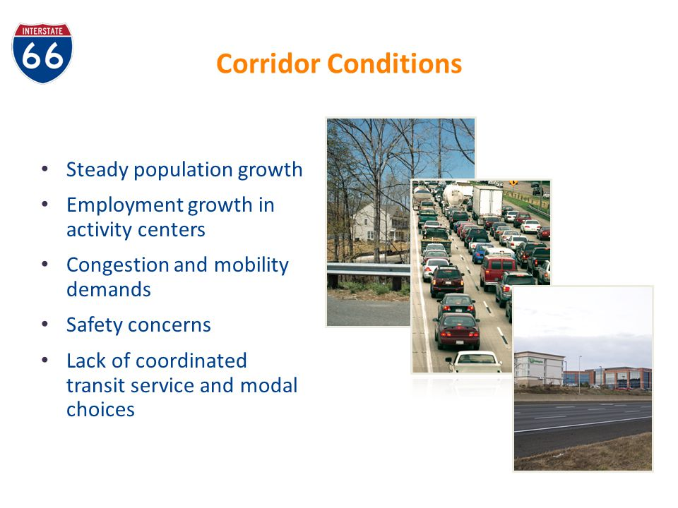 Corridor Conditions Steady population growth