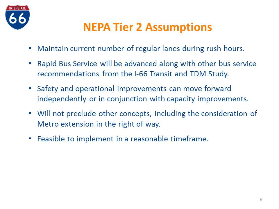 NEPA Tier 2 Assumptions Maintain current number of regular lanes during rush hours.