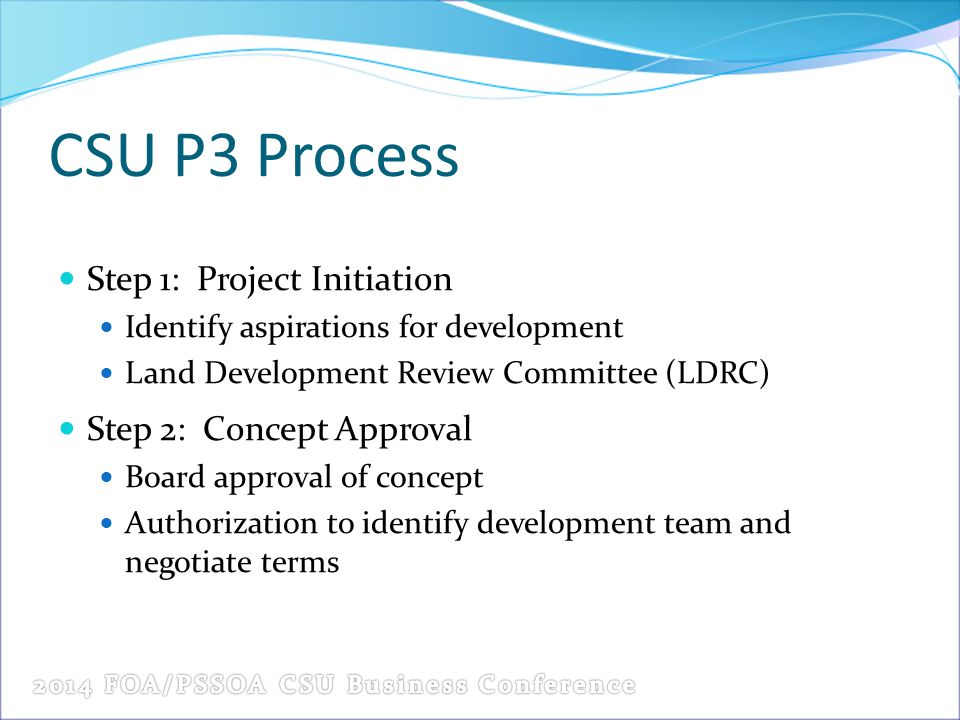 CSU P3 Process Step 1: Project Initiation Step 2: Concept Approval