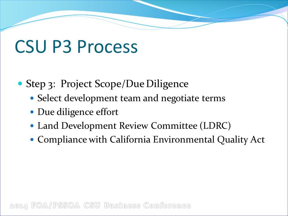 CSU P3 Process Step 3: Project Scope/Due Diligence