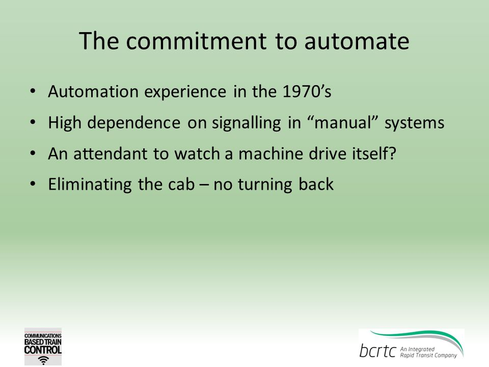 The commitment to automate
