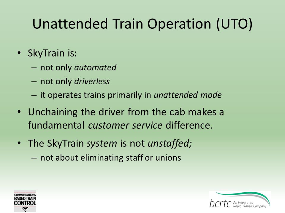 Unattended Train Operation (UTO)