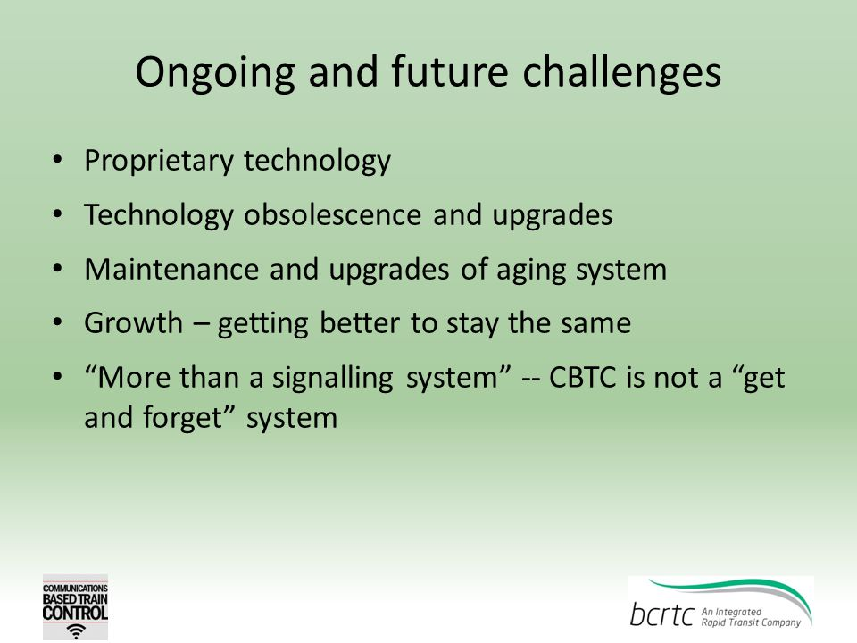 Ongoing and future challenges