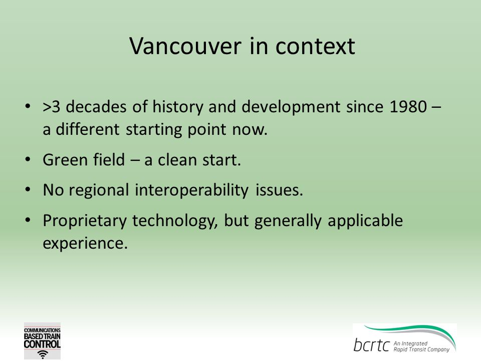 Vancouver in context >3 decades of history and development since 1980 – a different starting point now.