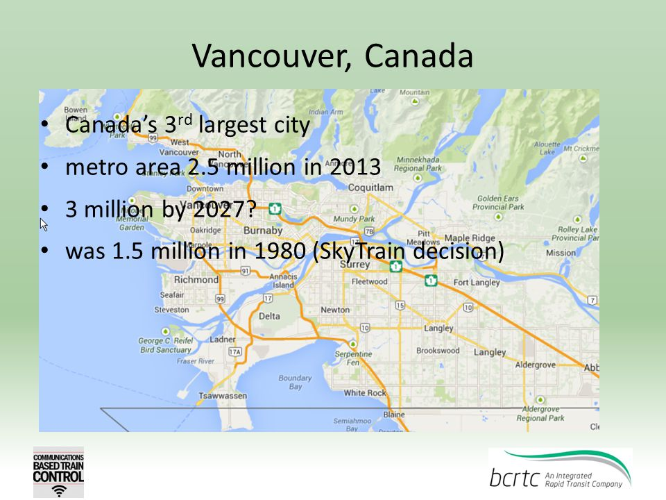 Vancouver, Canada Canada's 3rd largest city
