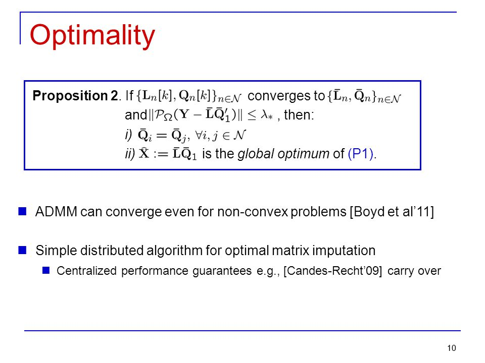 Optimality Proposition 2. If converges to and , then: i)