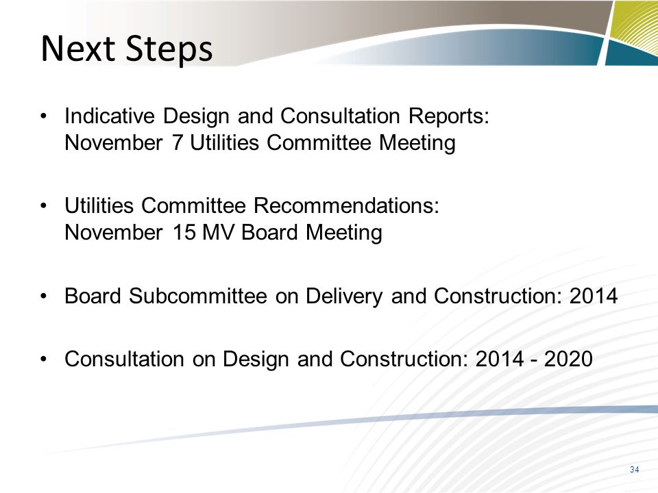 Next Steps Indicative Design and Consultation Reports: November 7 Utilities Committee Meeting.