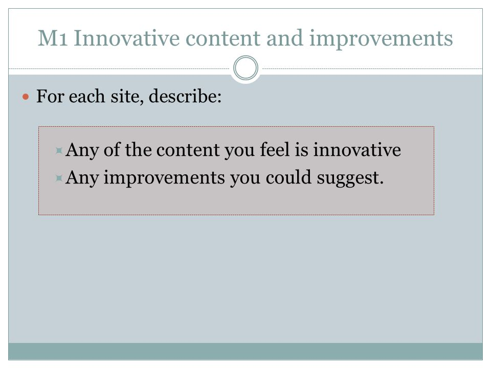 M1 Innovative content and improvements