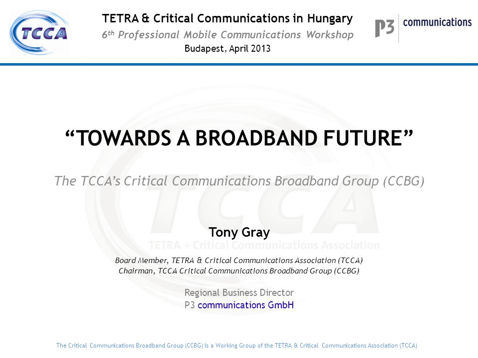 TOWARDS A BROADBAND FUTURE