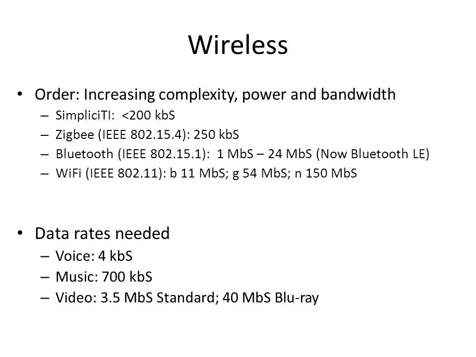 Wireless Data rates needed