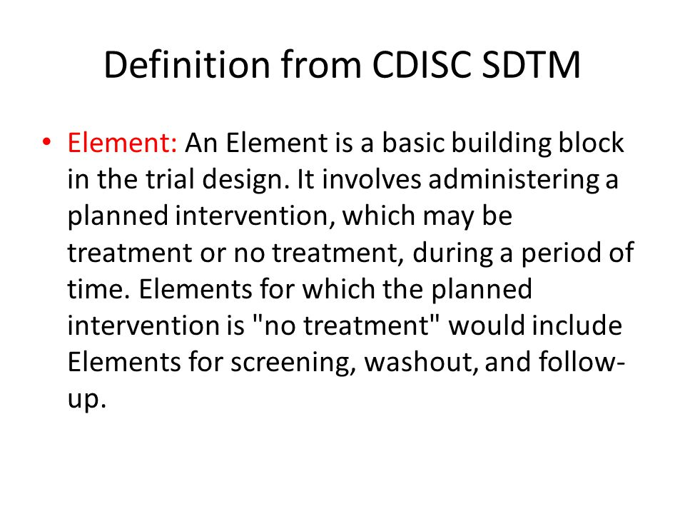 Definition from CDISC SDTM