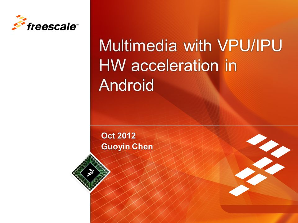 Multimedia with VPU/IPU HW acceleration in Android