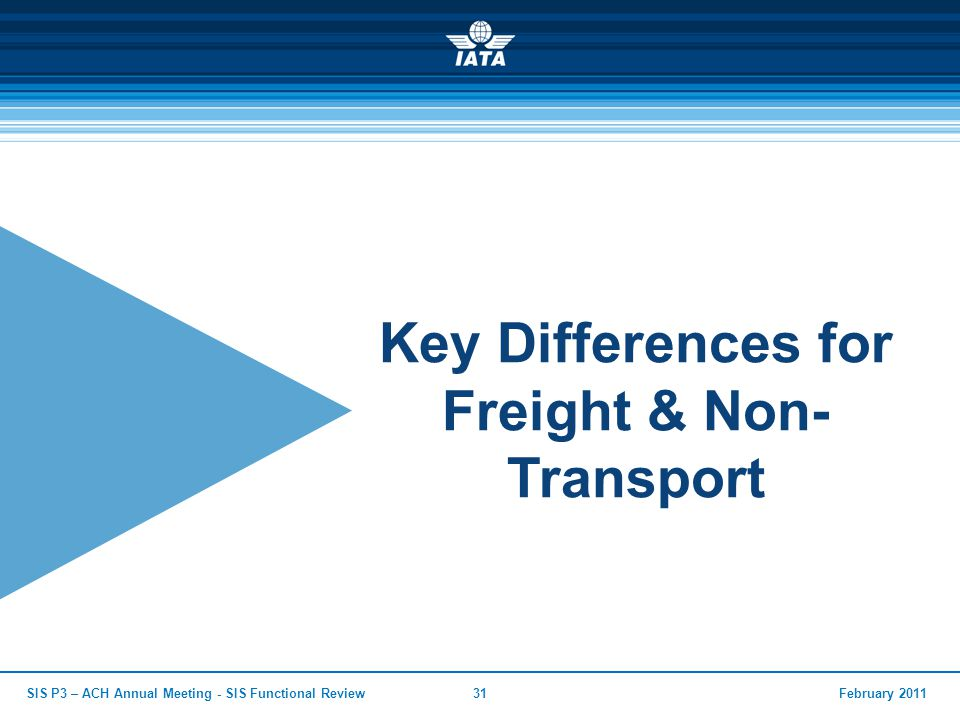 Key Differences for Freight & Non- Transport