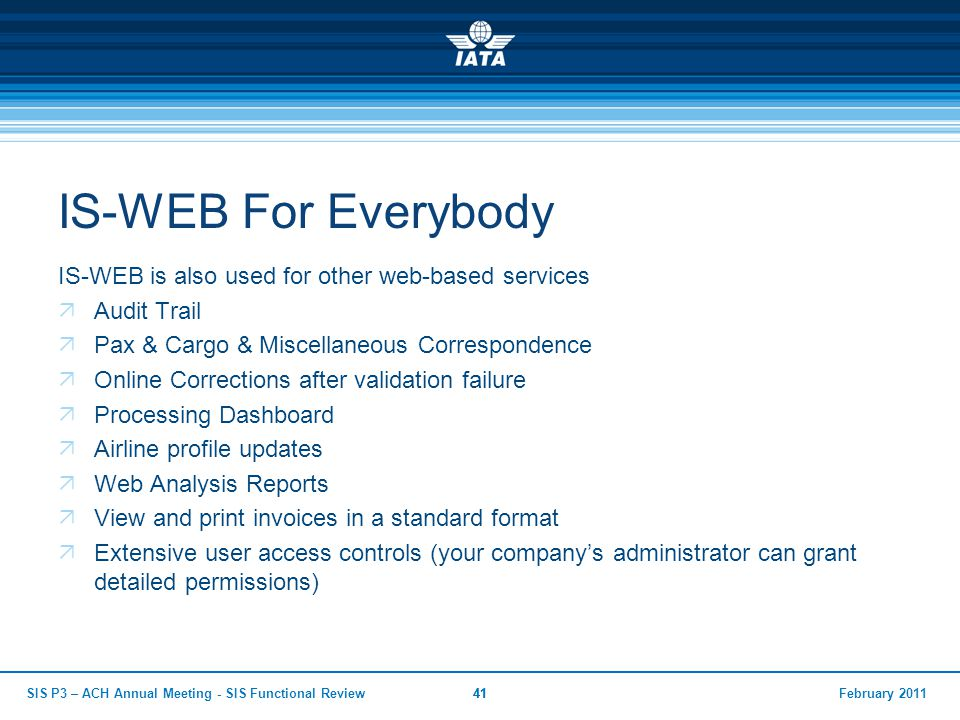 IS-WEB For Everybody IS-WEB is also used for other web-based services
