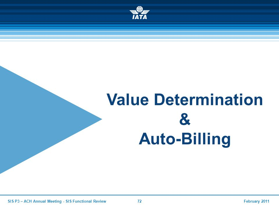 Value Determination & Auto-Billing