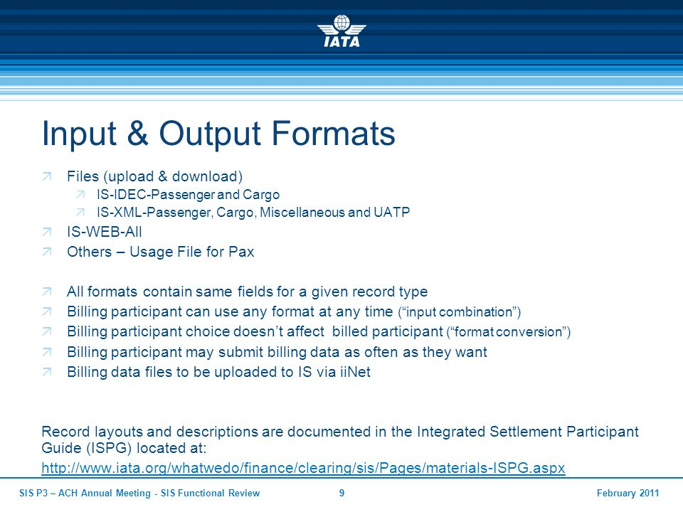 Input & Output Formats Files (upload & download) IS-WEB-All