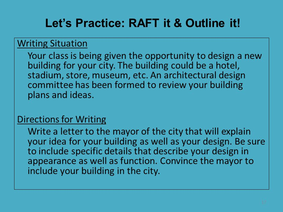 Let's Practice: RAFT it & Outline it!