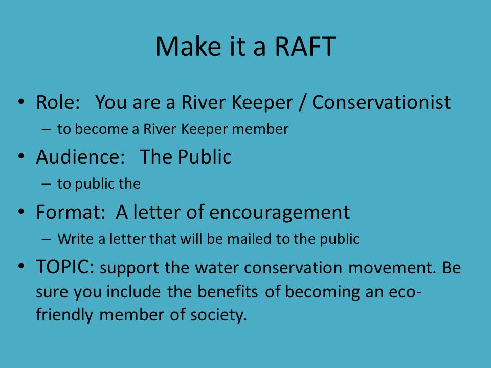 Make it a RAFT Role: You are a River Keeper / Conservationist