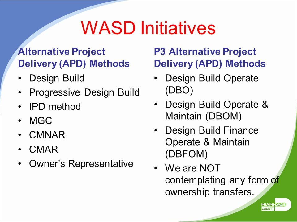 WASD Initiatives Alternative Project Delivery (APD) Methods