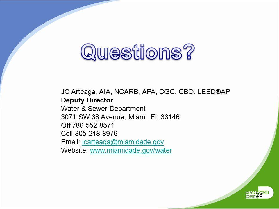 Questions JC Arteaga, AIA, NCARB, APA, CGC, CBO, LEED®AP