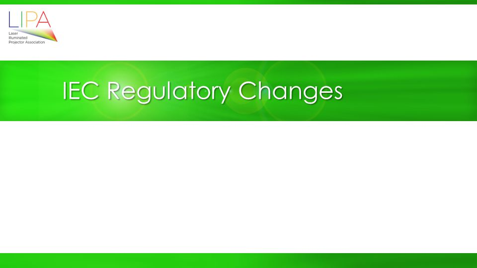 IEC Regulatory Changes