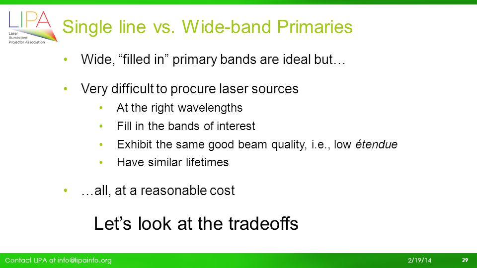 Single line vs. Wide-band Primaries