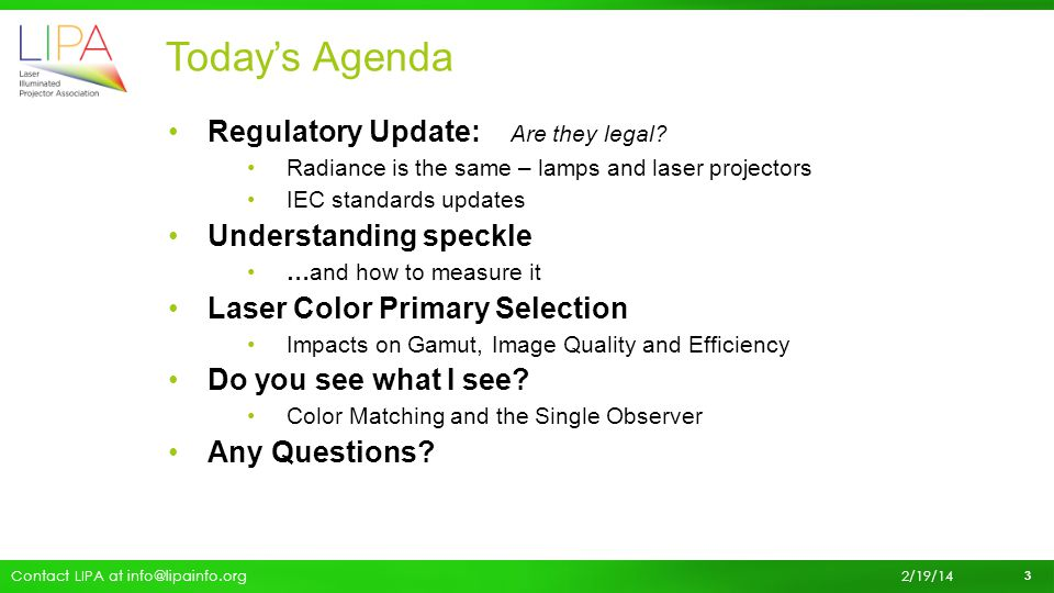 Today's Agenda Regulatory Update: Are they legal